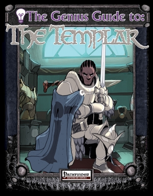 [PFRPG] The Genius Guide to the Templar on DriveThruRPG.com
