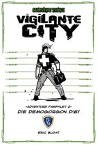SURVIVE THIS!! Vigilante City - Adventure Pamphlet 2 - DIE DEMOGORGON DIE!