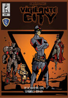 SURVIVE THIS!! Vigilante City - Superhero Team-Up!