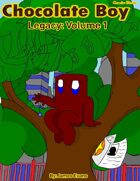 Chocolate Boy: Legacy - Volume 1