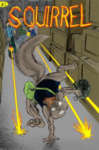 Squirrel #1: Hit-n-Run (w/ bonus story, Cy-Boar #2.5: The Dead)