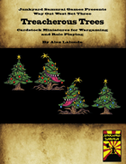 Way Out West Set Three: Treacherous Trees