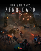 Horizon Wars: Zero Dark