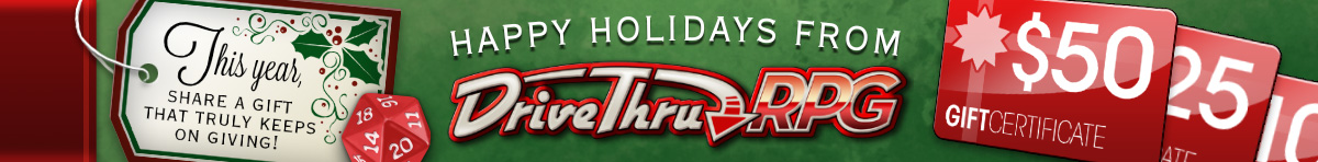 Gift certificates for the holidays from DriveThruRPG.com