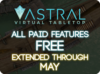 Astral Virtual Tabletop - All paid features free through May